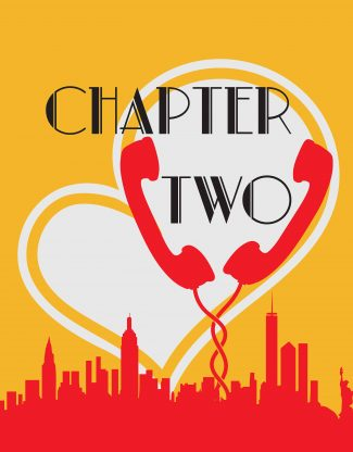 Chapter Two. A city skyline, two phones, and a heart.