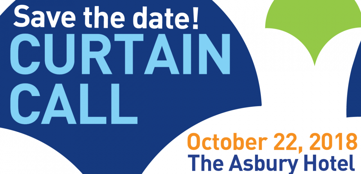 Save the date! Curtain Call, October 22, 2018, The Asbury Hotel