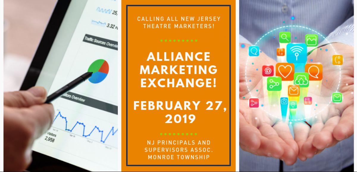 Calling All NJ Theatre Marketers, Alliance Marketing Exchange, February 27, 2019