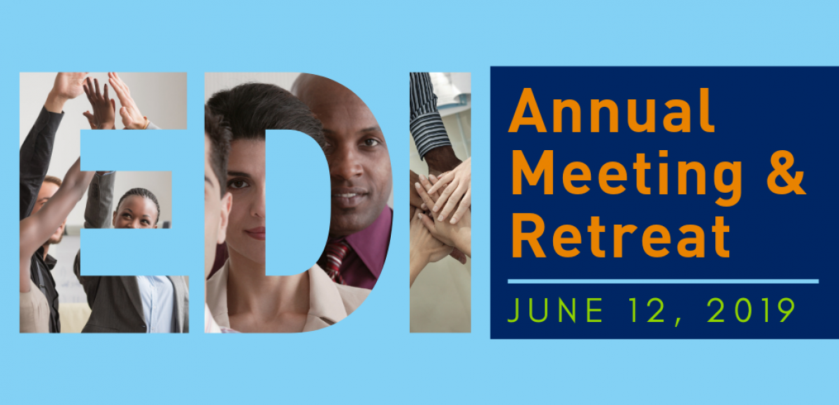 Annual Meeting & Retreat, June 12, 2019 (EDI letter frames of diverse individuals)