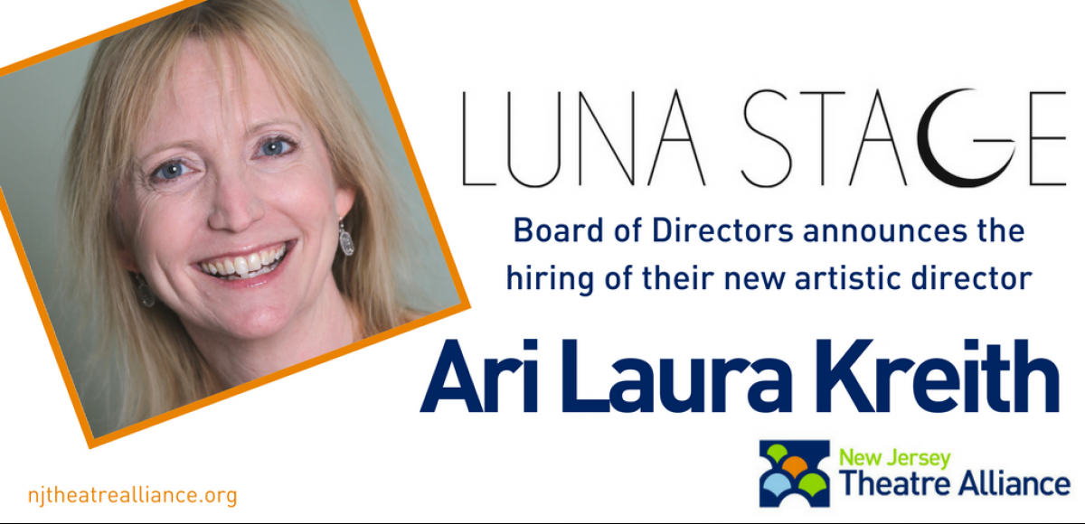 Luna Stage announces hiring of Ari Laura Kreith as new artistic director