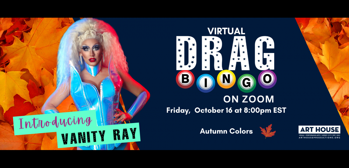 Virtual Drag Bingo with Vanity Ray - Every Friday Night at 8pm EDT / 5pm PDT