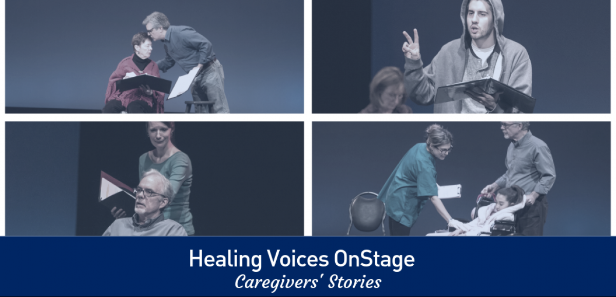Healing Voices OnStage: Caregivers' Stories
