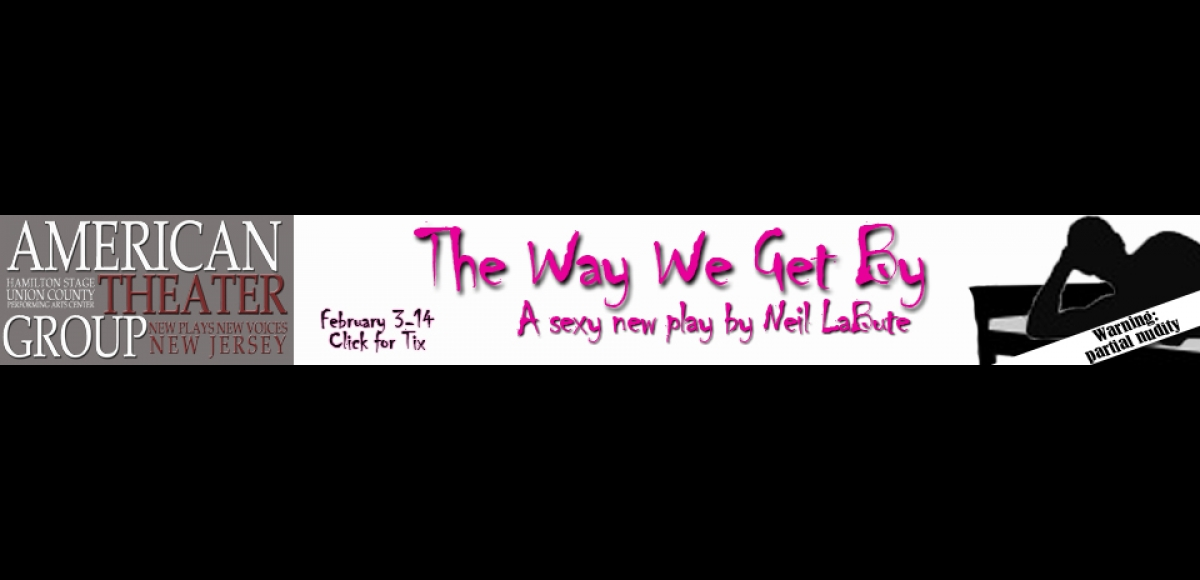 The Way We Get By - a sexy new play by Neil LaBute