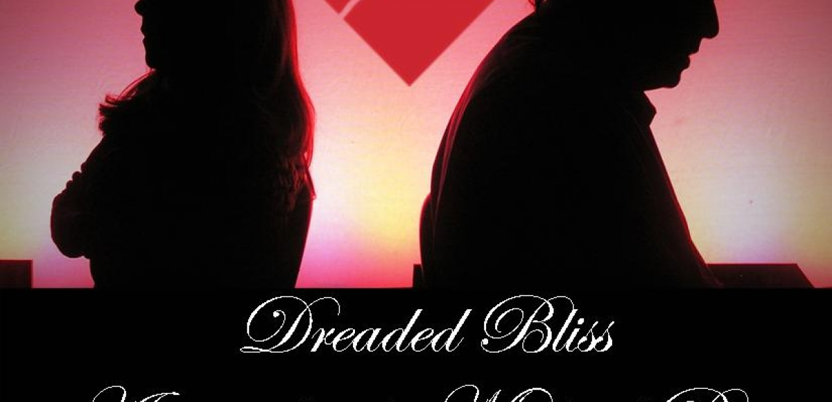DREADED BLISS - A world premiere play by Michael Bias