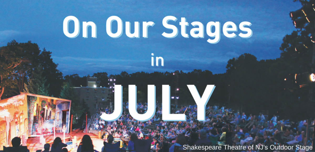 On Our Stages in July - Photo of Shakespeare Theatre of NJ's Outdoor Stage