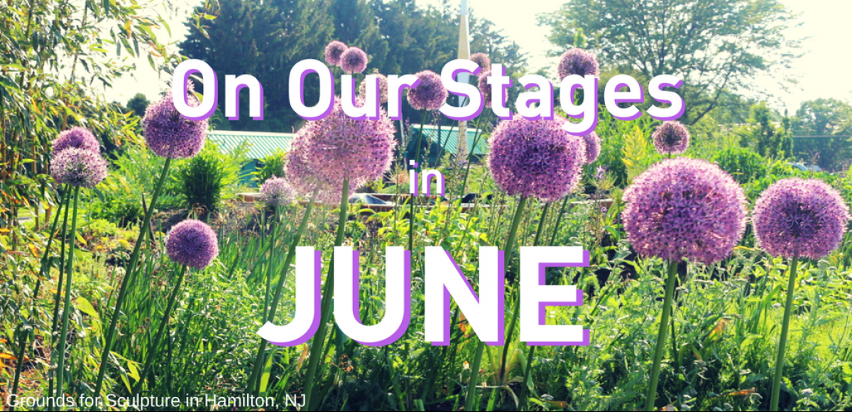 On Our Stages in June