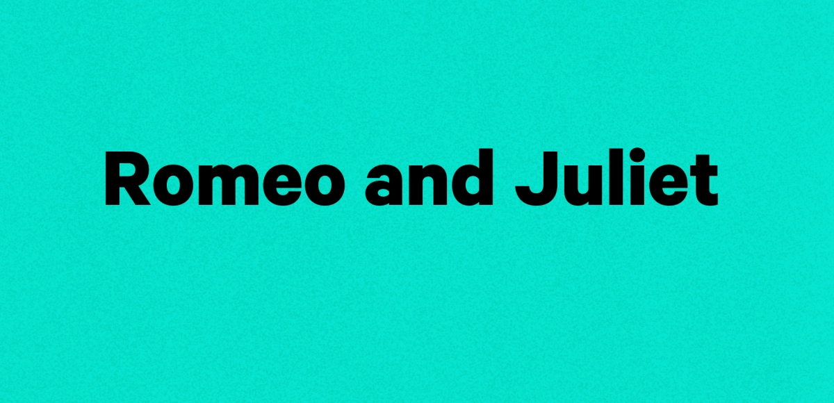 """show title """"Romeo and Juliet"""" in black text on a blue background"""