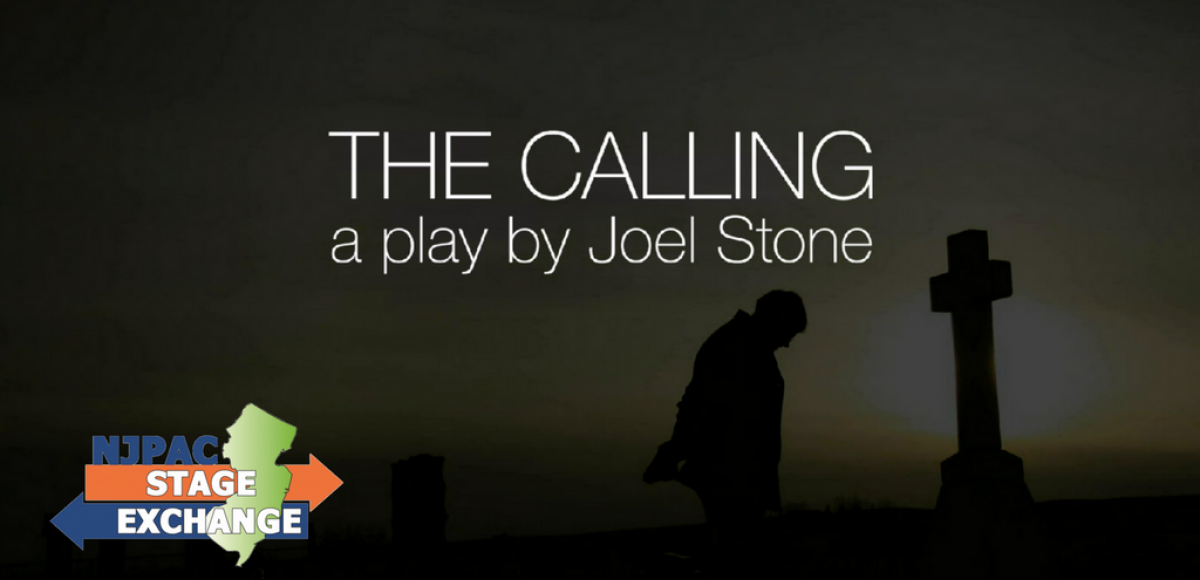 """The Calling"" a play by Joel Stone, part of the NJPAC Stage Exchange"