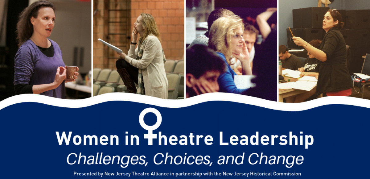 Women in Theatre Leadership: Challenges, Choices, and Change
