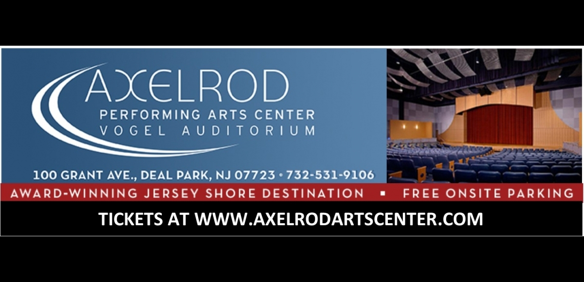 Axelrod Performing Arts Center Vogel Auditorium, Award-winning Jersey Shore destination, free onsite parking