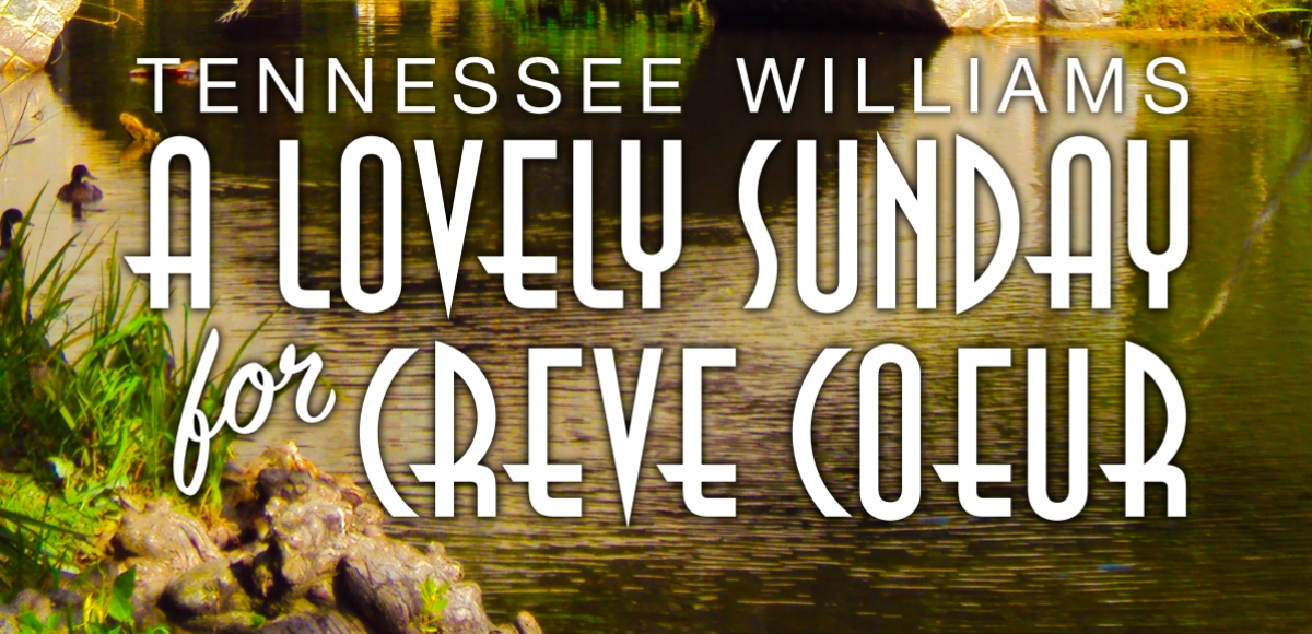 A LOVELY SUNDAY FOR CREVE COEUR
