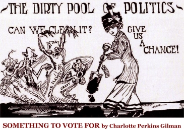 "A political pro-Suffrage cartoon from early 1900: ""The dirty pool of politics. Can we clean it?  Give us a chance!"""