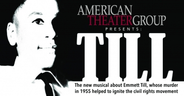 TILL: the stirring and powerful new musical about Emmett Till, whose murder in 1955 helped ignite the civil rights movement